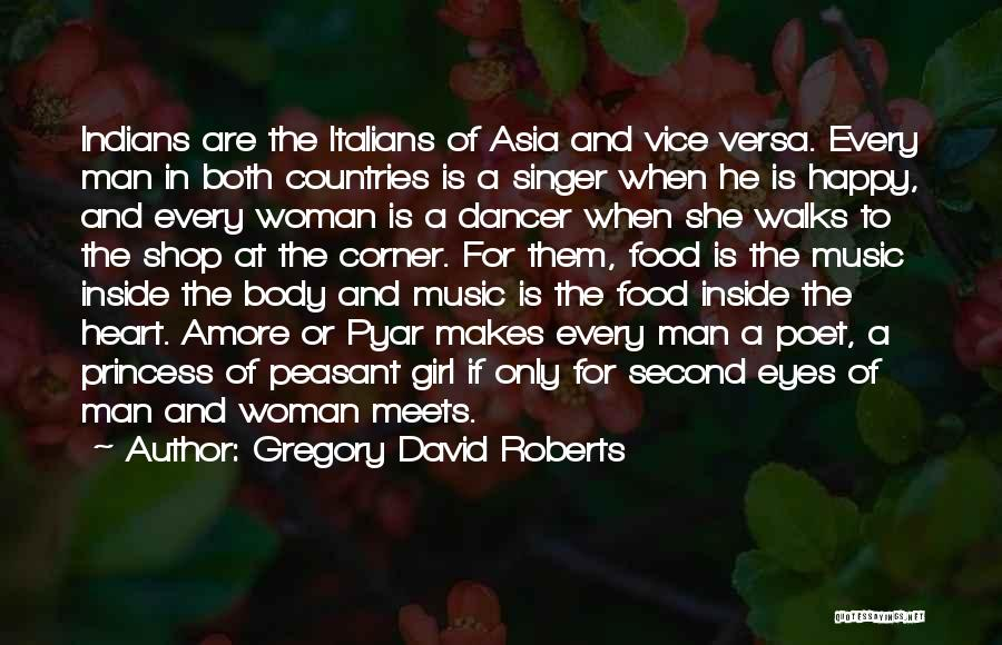 Every Girl Should Be Happy Quotes By Gregory David Roberts