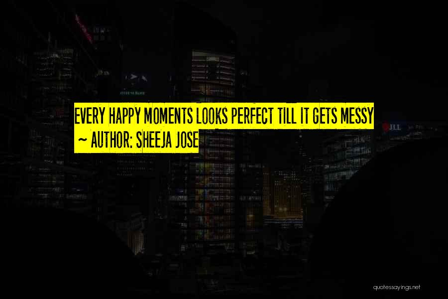 Every Girl Should Be Happy Quotes By Sheeja Jose