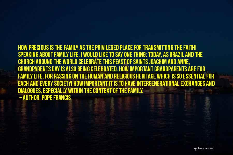 Every Life Being Precious Quotes By Pope Francis