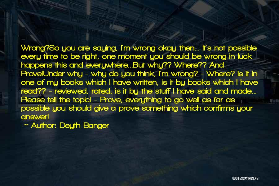 Every Moment I Think Of You Quotes By Deyth Banger
