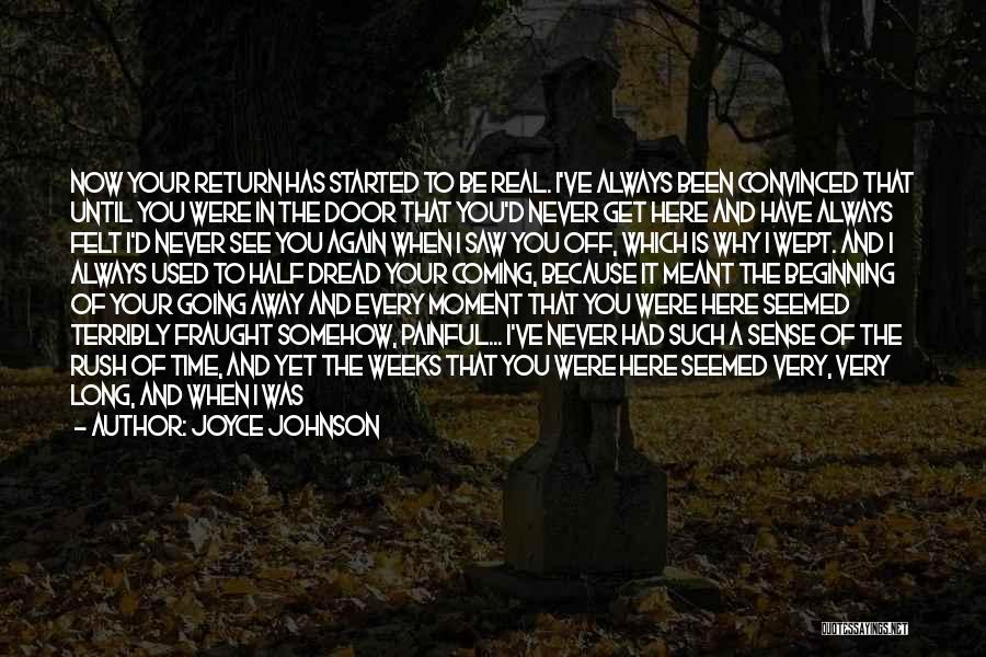 Every Moment I Think Of You Quotes By Joyce Johnson