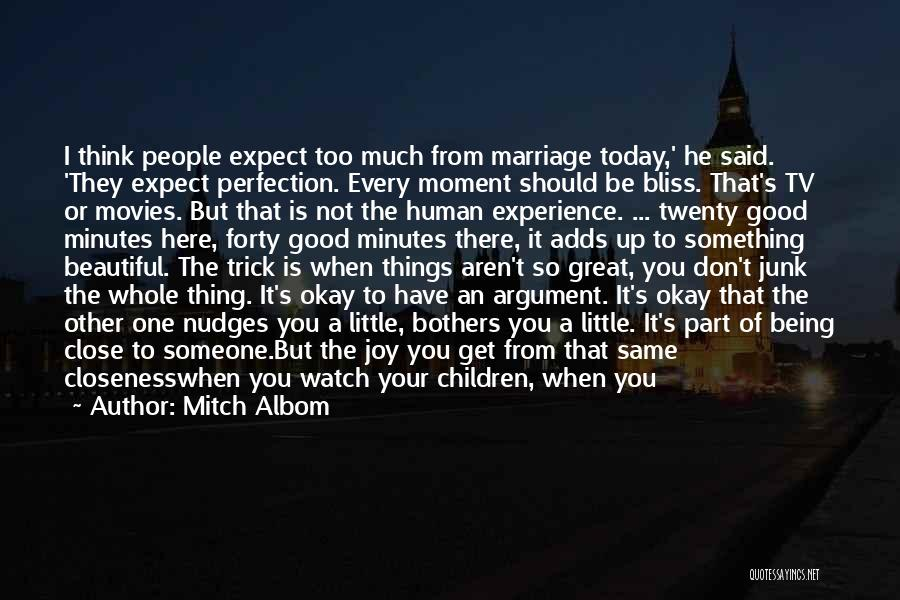 Every Moment I Think Of You Quotes By Mitch Albom