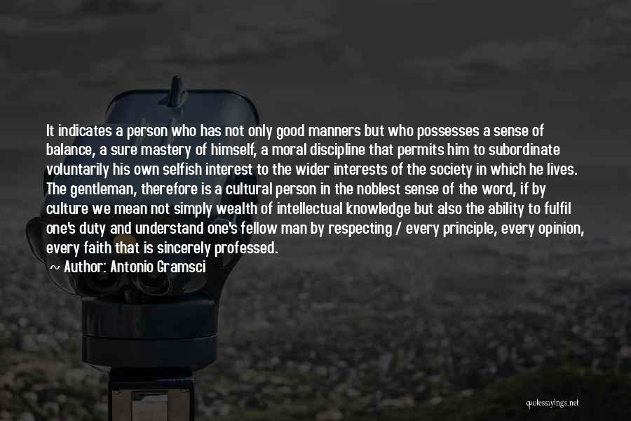 Every Person Is Selfish Quotes By Antonio Gramsci