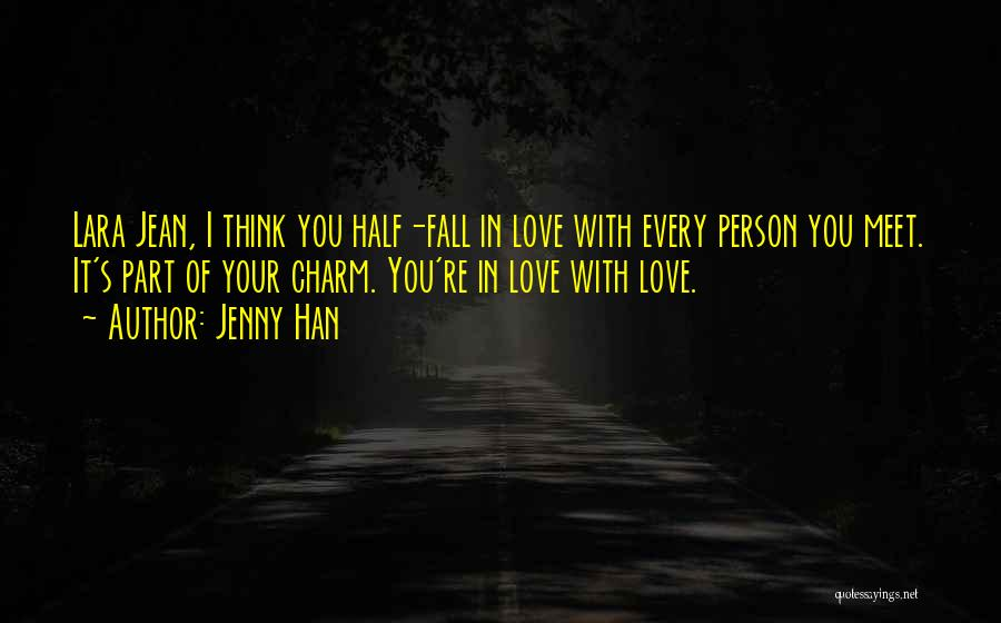 Every Person You Meet Quotes By Jenny Han