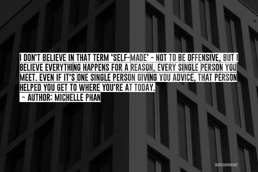 Every Person You Meet Quotes By Michelle Phan