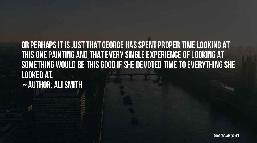 Every Single Time Quotes By Ali Smith