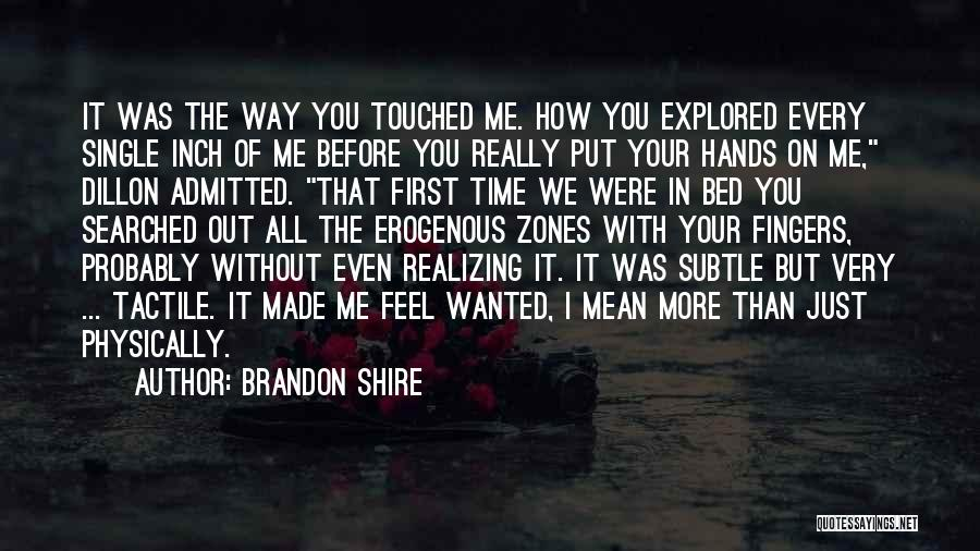 Every Single Time Quotes By Brandon Shire