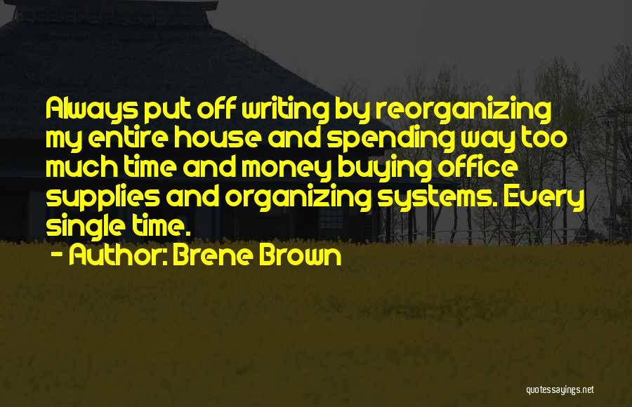 Every Single Time Quotes By Brene Brown