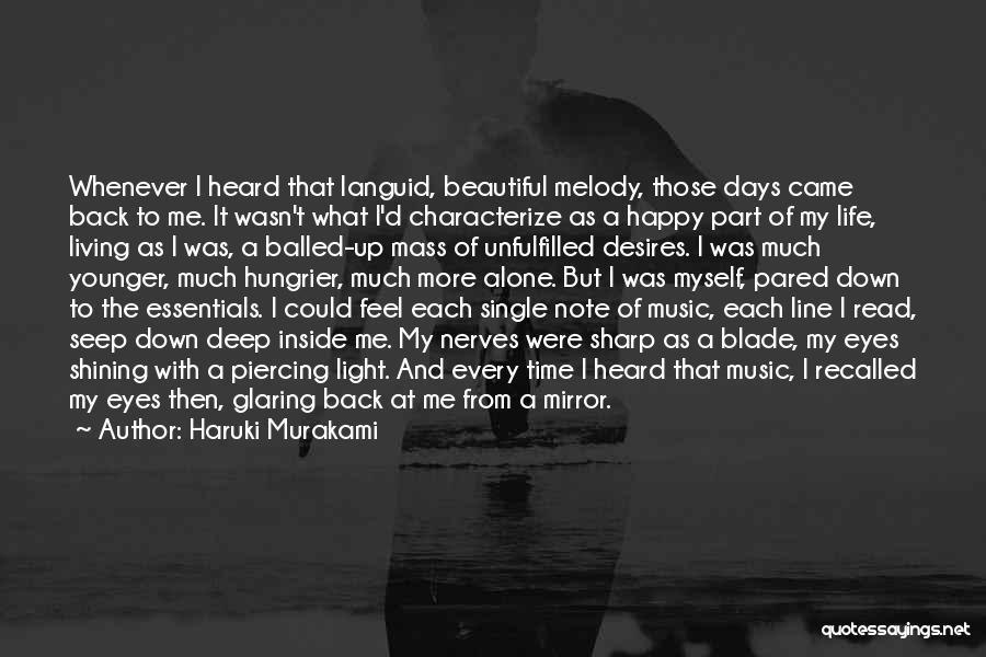 Every Single Time Quotes By Haruki Murakami