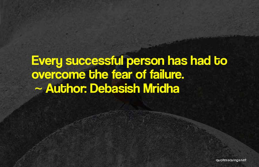 Every Successful Person Quotes By Debasish Mridha