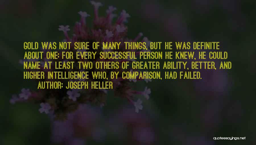 Every Successful Person Quotes By Joseph Heller