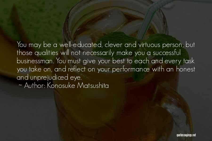 Every Successful Person Quotes By Konosuke Matsushita