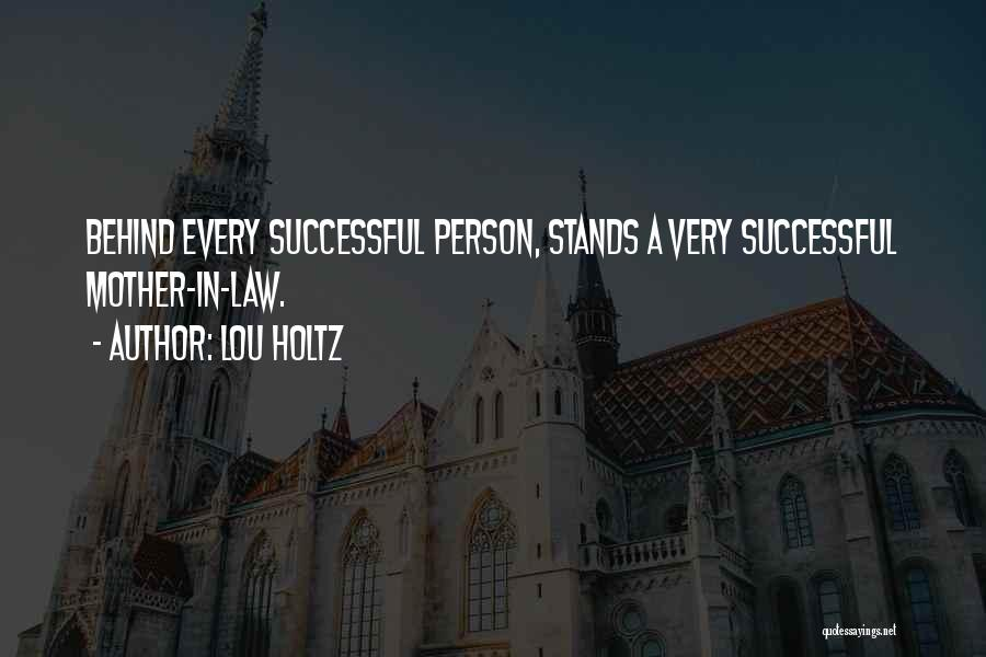 Every Successful Person Quotes By Lou Holtz