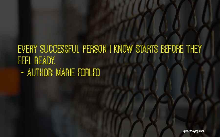 Every Successful Person Quotes By Marie Forleo
