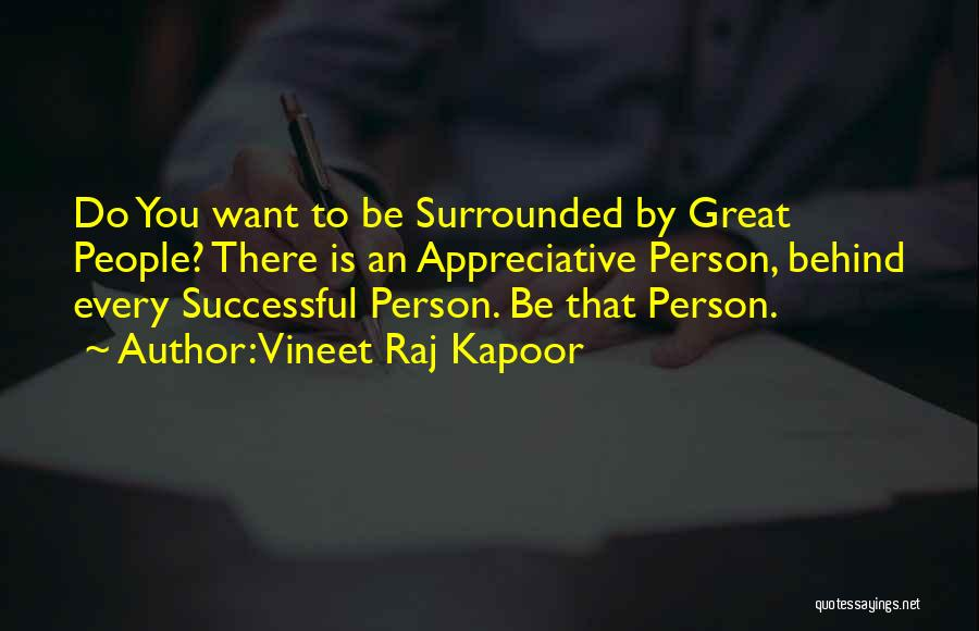 Every Successful Person Quotes By Vineet Raj Kapoor