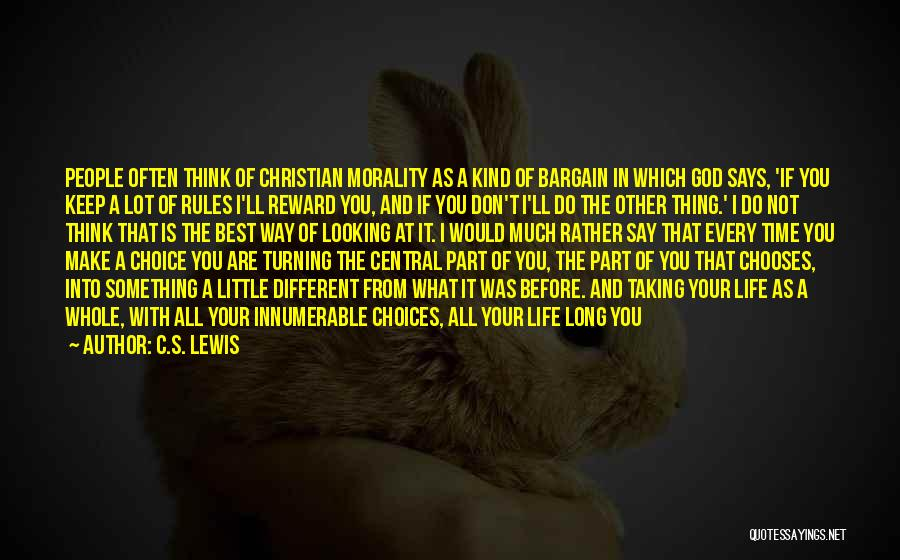 Every Time Best Quotes By C.S. Lewis