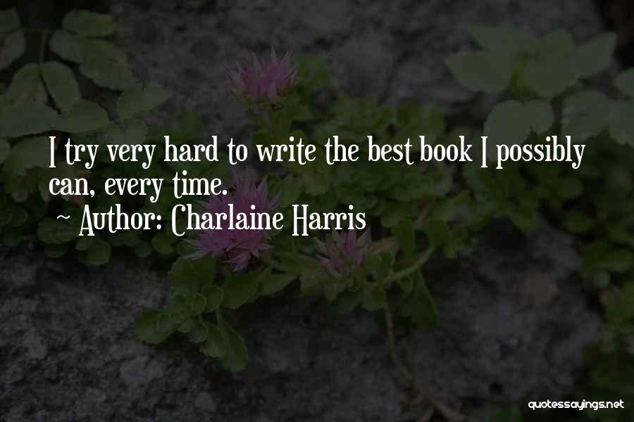 Every Time Best Quotes By Charlaine Harris