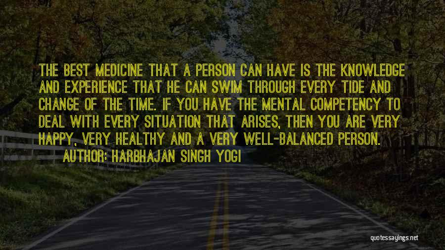 Every Time Best Quotes By Harbhajan Singh Yogi