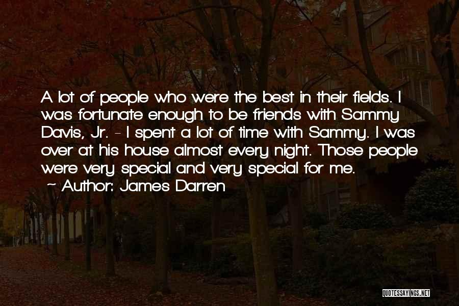 Every Time Best Quotes By James Darren
