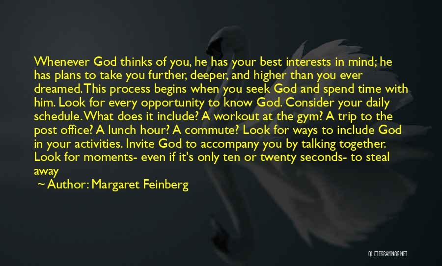 Every Time Best Quotes By Margaret Feinberg
