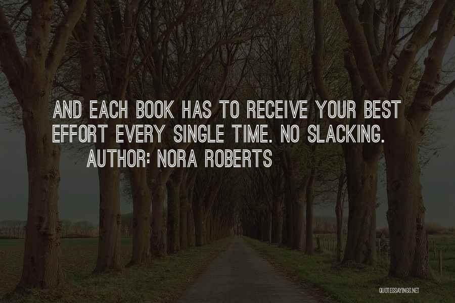 Every Time Best Quotes By Nora Roberts
