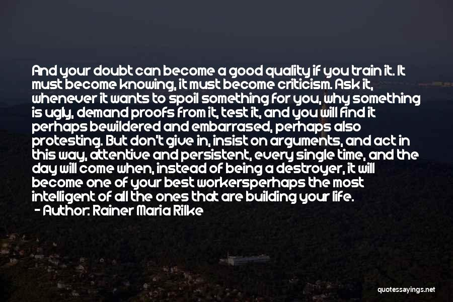 Every Time Best Quotes By Rainer Maria Rilke