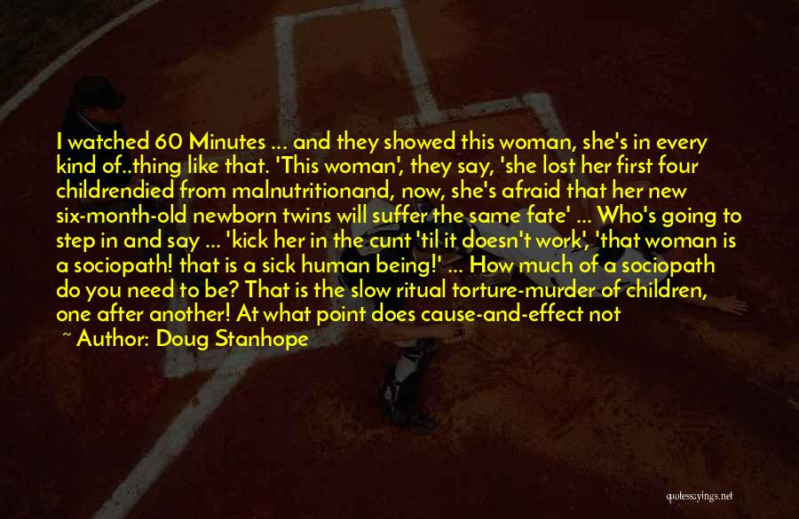 Every Woman Is Not The Same Quotes By Doug Stanhope