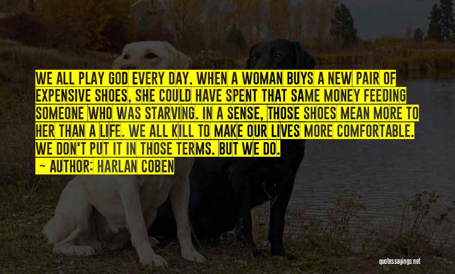 Every Woman Is Not The Same Quotes By Harlan Coben