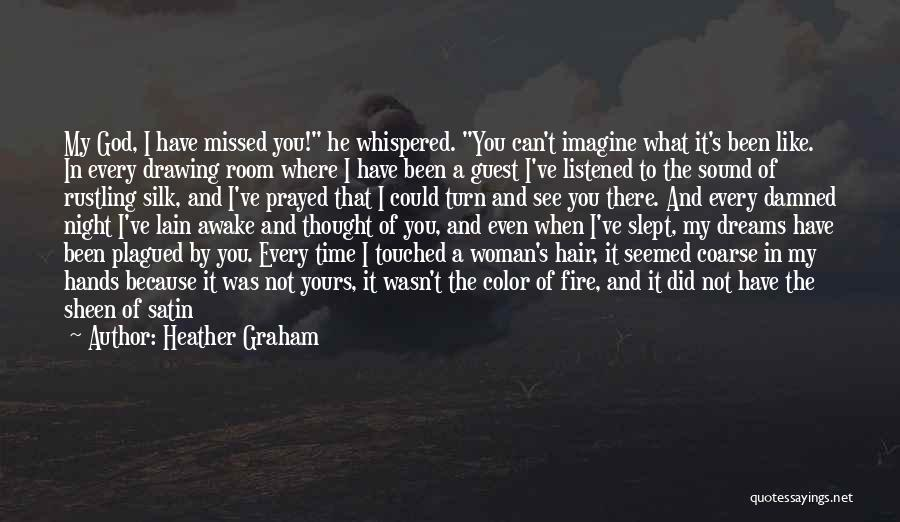 Every Woman Is Not The Same Quotes By Heather Graham