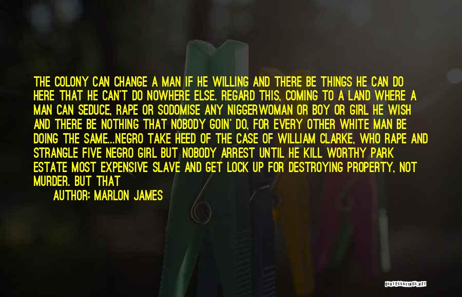 Every Woman Is Not The Same Quotes By Marlon James