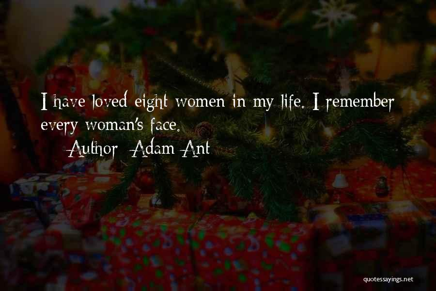 Every Woman Wants To Be Loved Quotes By Adam Ant