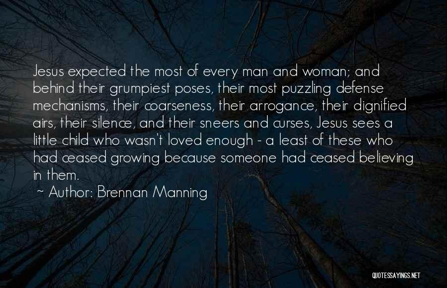 Every Woman Wants To Be Loved Quotes By Brennan Manning