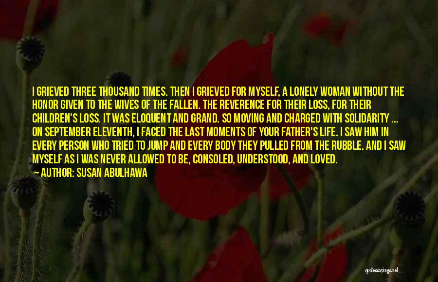 Every Woman Wants To Be Loved Quotes By Susan Abulhawa