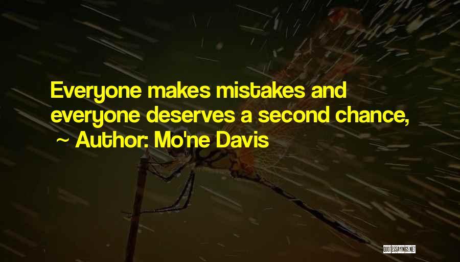 Everyone Deserves Chance Quotes By Mo'ne Davis