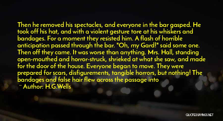 Everyone Has Scars Quotes By H.G.Wells