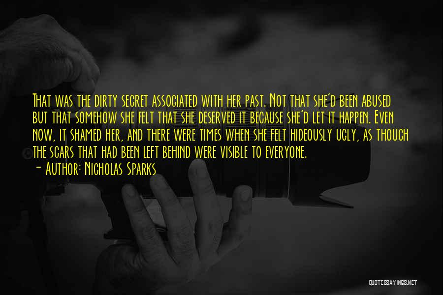 Everyone Has Scars Quotes By Nicholas Sparks