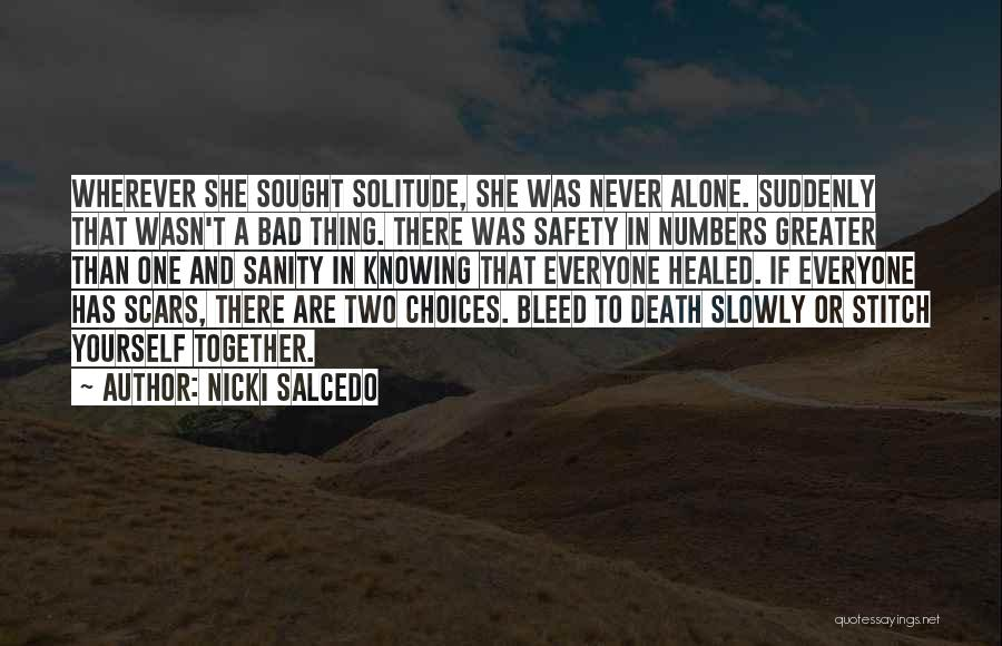 Everyone Has Scars Quotes By Nicki Salcedo