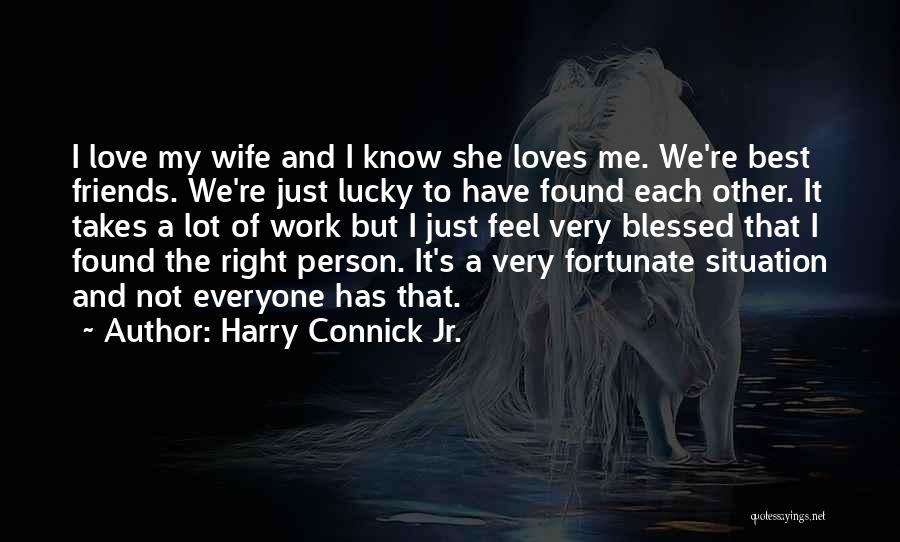 Everyone Has The Right To Love Quotes By Harry Connick Jr.