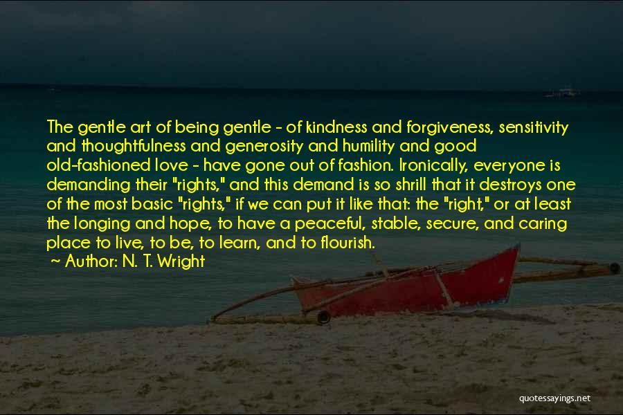 Everyone Has The Right To Love Quotes By N. T. Wright