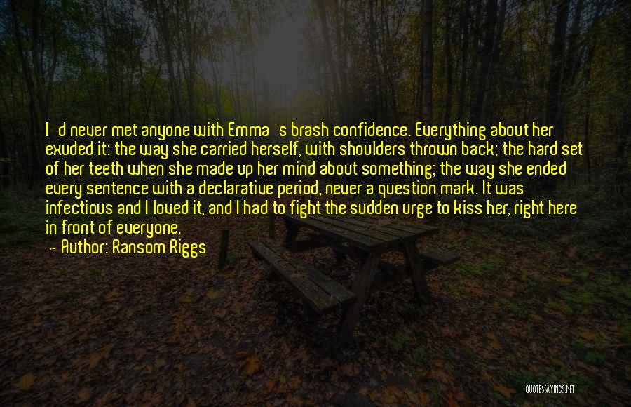 Everyone Has The Right To Love Quotes By Ransom Riggs