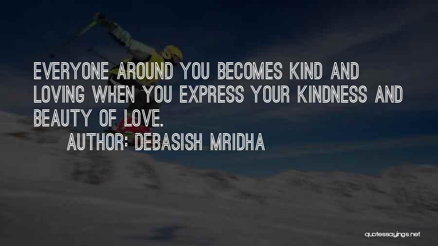 Everyone Has Their Own Beauty Quotes By Debasish Mridha