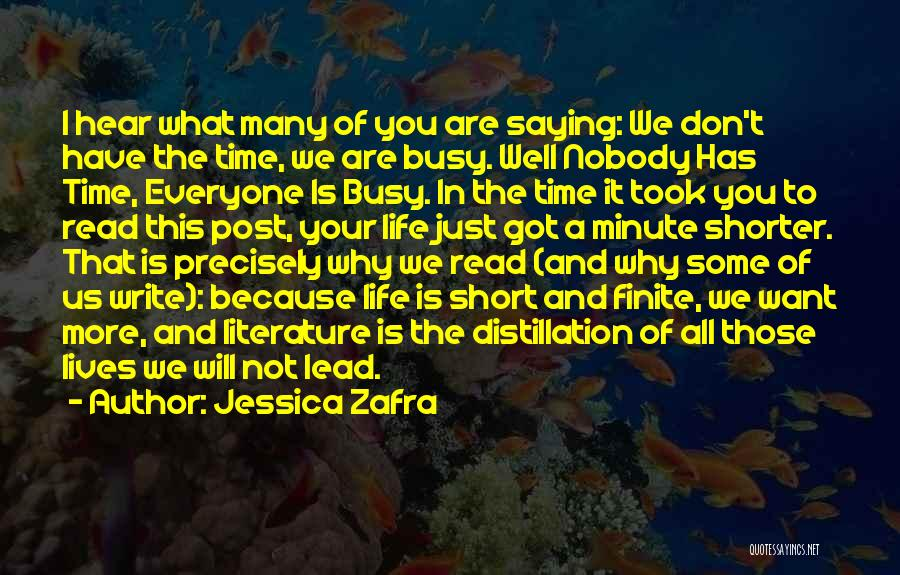 Everyone Is Busy In Their Life Quotes By Jessica Zafra