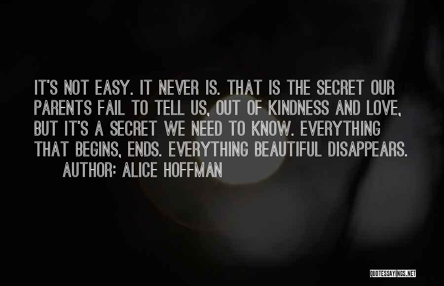 Everything Disappears Quotes By Alice Hoffman