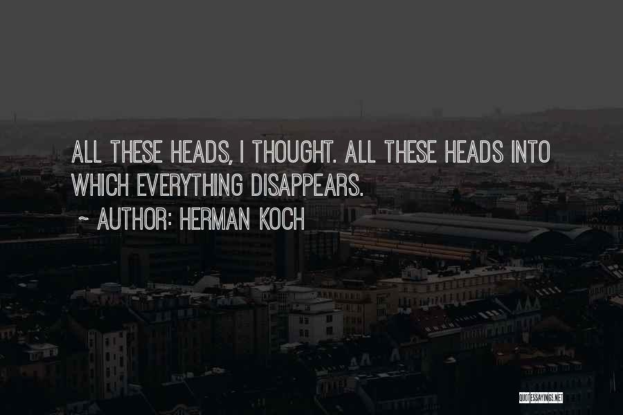 Everything Disappears Quotes By Herman Koch