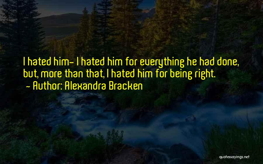 Everything Done Quotes By Alexandra Bracken