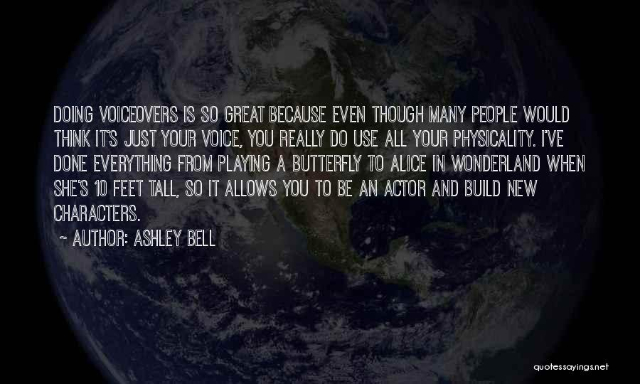 Everything Done Quotes By Ashley Bell