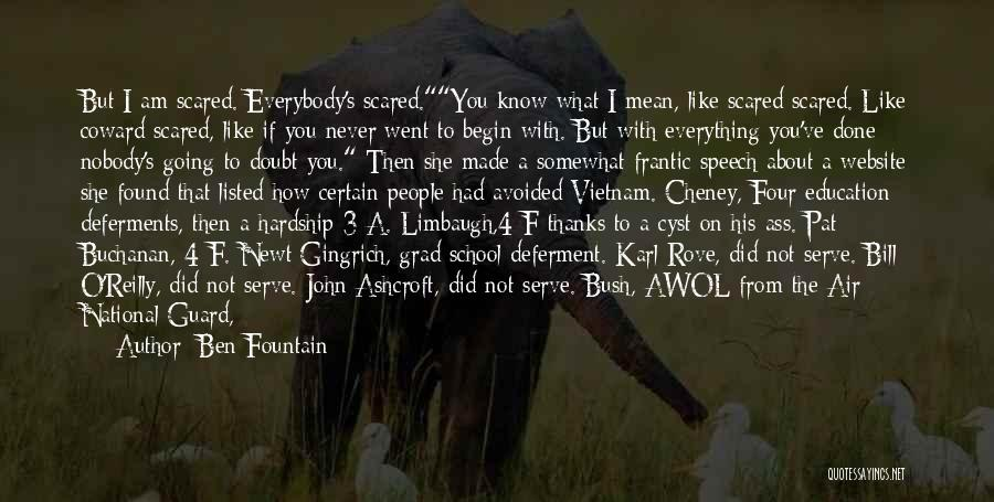 Everything Done Quotes By Ben Fountain
