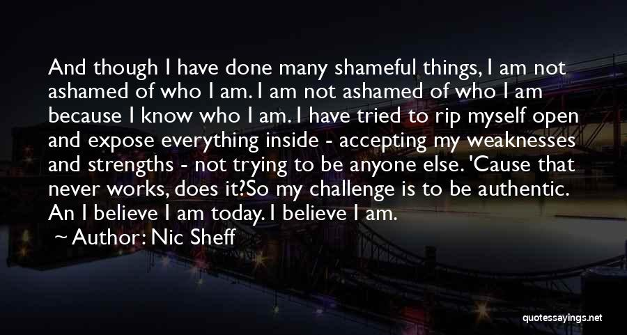 Everything Done Quotes By Nic Sheff