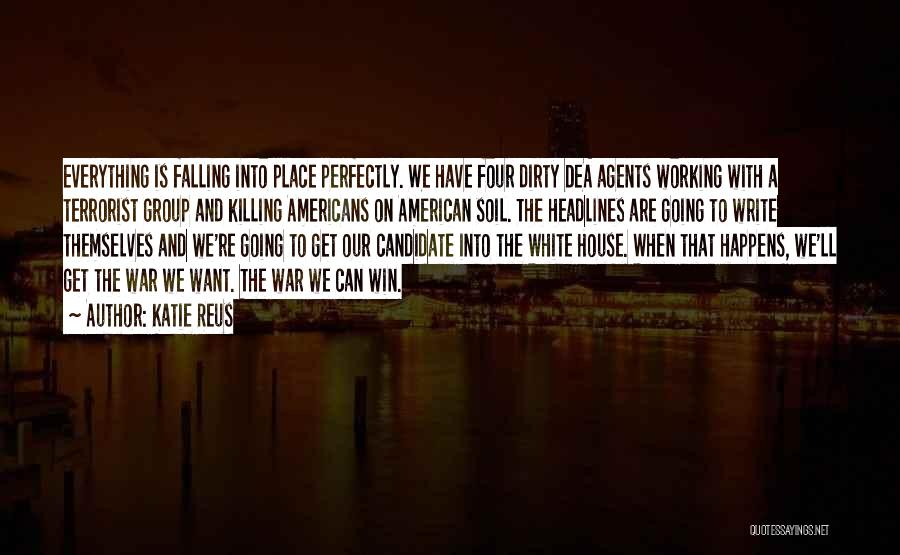 Everything Falling Into Place Quotes By Katie Reus