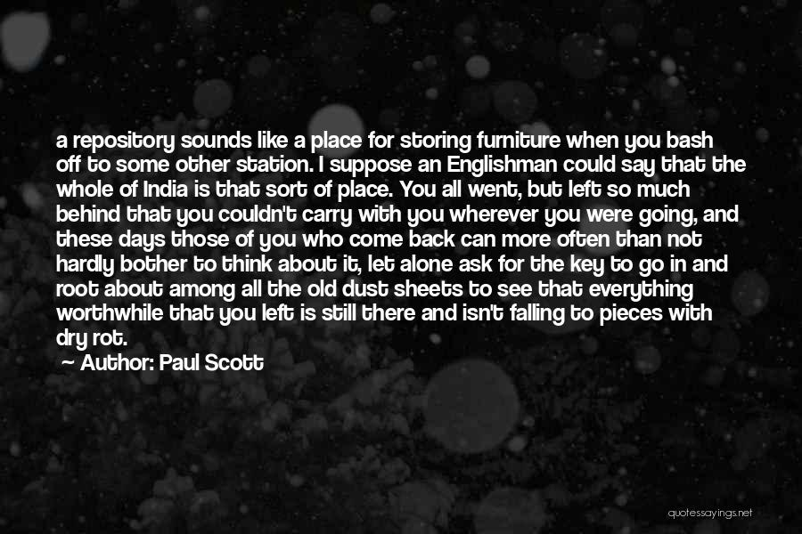 Everything Falling Into Place Quotes By Paul Scott